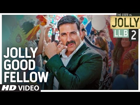 Thumbnail: Jolly Good Fellow Video Song | Jolly LLB 2 | Akshay Kumar, Huma Qureshi | Meet Bros|T-Series