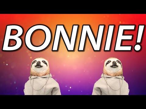 HAPPY BIRTHDAY BONNIE! - SLOTH HAPPY BIRTHDAY RAP