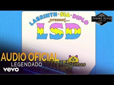 LSD - Mountains (Legendado) (Tradução) (PT-BR) ft. Sia, Diplo, Labrinth Mp3