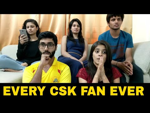 EVERY CSK FAN EVER - CSK Returns  IPL 2018 (Chennai Super Kings)