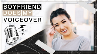 My Boyfriend Does My Voiceover | ilikeweylie