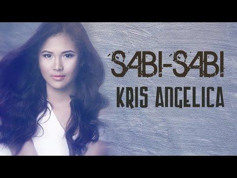 Kris Angelica: Sabi-sabi (Official lyric video)