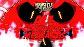 ALL BACKWARDS MESSAGES IN GRAVITY FALLS! ENGLISH AND DUTCH!