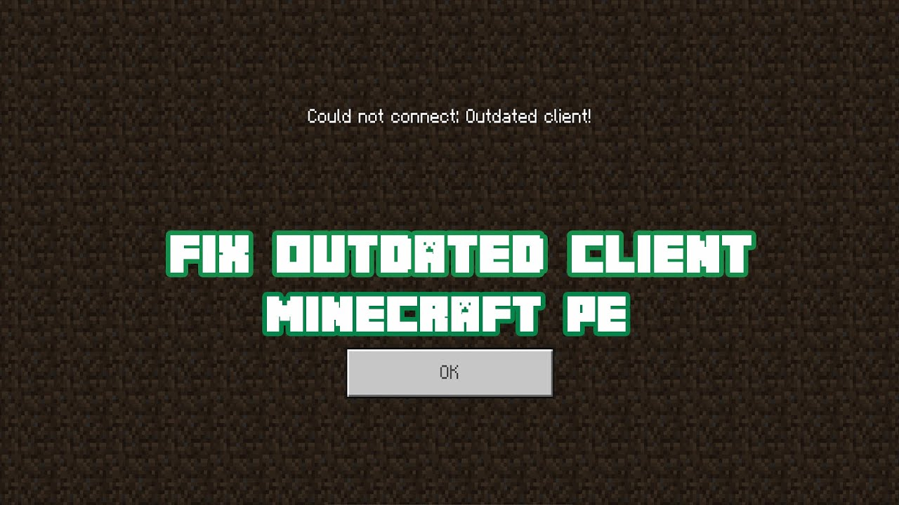 """How To Fix """"Outdated Client"""" Error For Minecraft PE."""