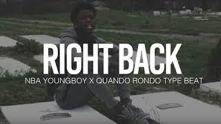 "(FREE) 2018 NBA Youngboy x Quando Rondo Type Beat "" Right Back """