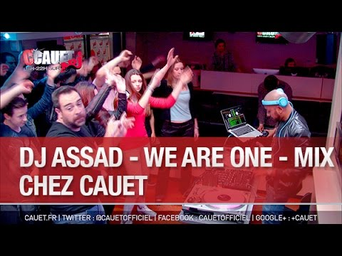 DJ ASSAD - We Are One - Mix - C'Cauet sur NRJ