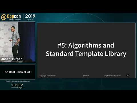 """CppCon 2019: Jason Turner """"The Best Parts Of C++"""