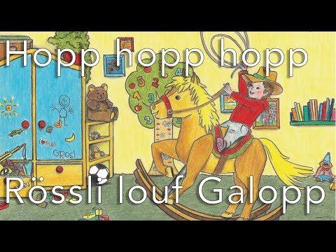 Hopp hopp hopp, Rössli louf Galopp