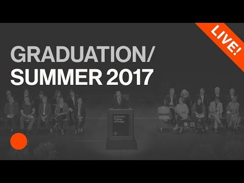 Summer 2017 ArtCenter Graduation