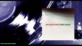 Johnny Hodges - This Love of Mine (Full Album)