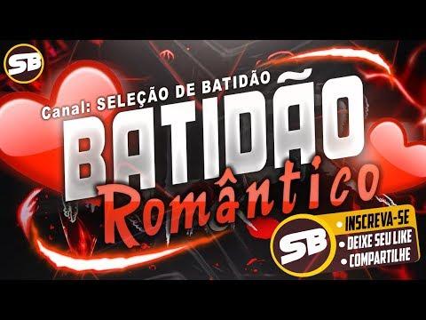 batidÃo-romÂntico-2018-as-melhores-antigas-(-aldair-playboy,-ruanzinho,-mc-bruninho-)