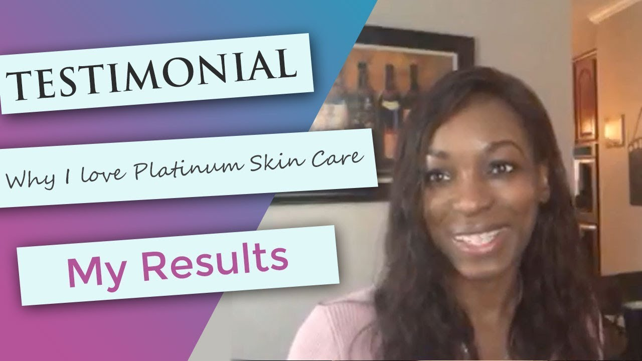 092c7b5b7ae Testimonials | See What Others are Saying about Platinum Skin Care