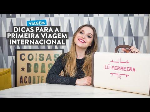 Dicas pra quem vai fazer a primeira viagem internacional - Por Lu Ferreira - Chata de Galocha