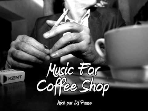 Music For Coffee Shop   Lounge mix 2013