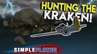 HUNTING DOWN THE KRAKEN! - Simple Planes Creations Gameplay - EP 7