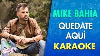 Mike Bahía - Quedate aquí (Lyric Video) | Canto yo