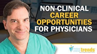 MPT podcast 30: Non-clinical Career Opportunities for Physicians