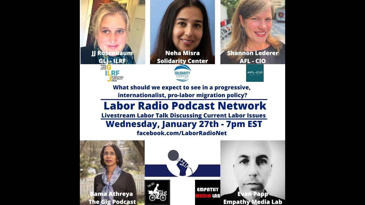 What is a progressive, pro-labor migration policy? w/ JJ Rosenbaum, Neha Misra, & Shannon Lederer