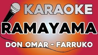 Don Omar, Farruko - Ramayama KARAOKE con LETRA