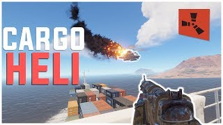 Rust - Taking Down HELI on the CARGO SHIP (Rust Raiding & PvP Highlights)