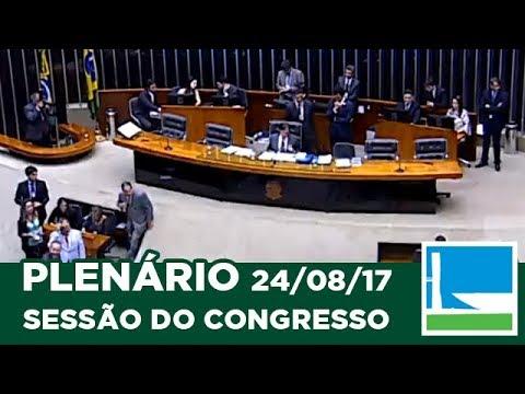 PLENÁRIO - Sessão Conjunta do Congresso Nacional - 24/08/2017 - 16:20