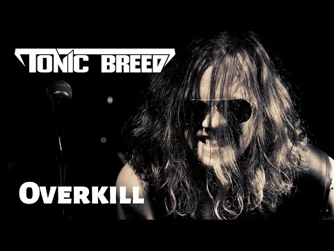 Tonic Breed: Overkill (Official Music Video)