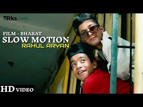 SLOW MOTION SONG | Bharat | Choreography By Rahul Aryan | Cute Love Story | Hindi Love Story 2019