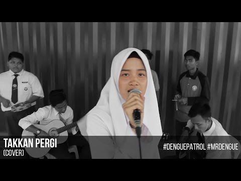 Takkan Pergi (cover)