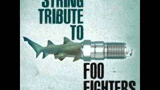 Learn To Fly- Foo Fighters String Tribute