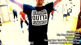 Now That We Found Love - Heavy D, Aaron Hall - FUNKMODE Adult Hip Hop Dance Class - October 2015