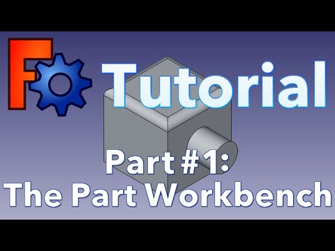 FreeCAD Tutorial Part 1: The Part Workbench