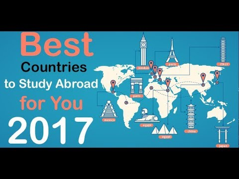 Top 10 countries to study Abroad | Best Education in the World 2017