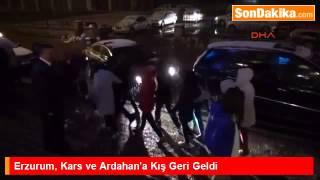 Erzurum, Kars ve Ardahan'a Kış Geri Geldi