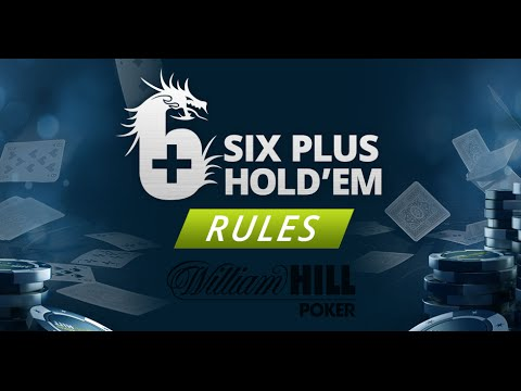 How To Play 6 Plus Hold'em: The Rules Explained