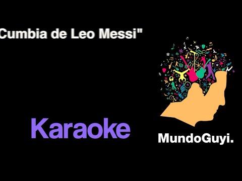 """Karaoke """"La cumbia de Leo Messi"""" Mundo Guyi"""