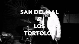 San Delmal & Los Tórtolos - Soy de la Generación del 2000