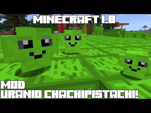 Minecraft 1.8 MOD URANIO CHACHIPISTACHI! Uranium Mod Review Español!