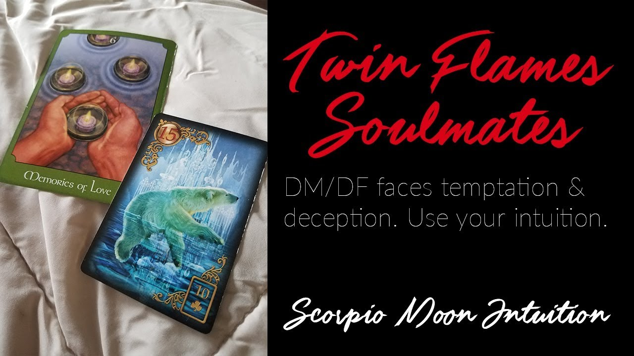 TWIN FLAMES/SOULMATES: DM/DF Faces Temptation & Deception, but still they  think of you