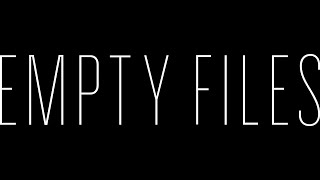 EMPTY FILES #Off Bilboloop