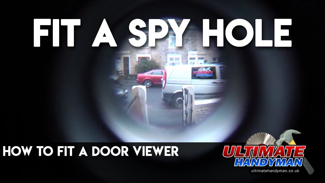 How To Fit A Door Viewer Youtube