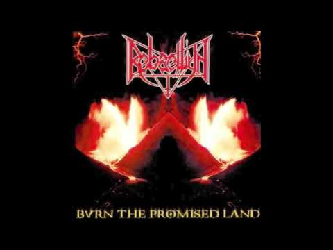 Rebaelliun - At War [Burn The Promised Land]