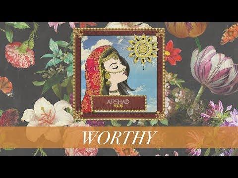 Arshad - Worthy (Audio)