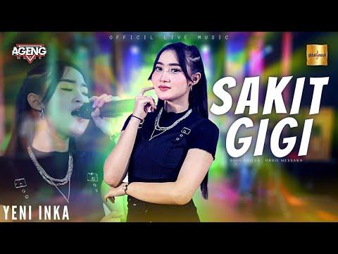 yeni inka ft ageng music sakit gigi official live music