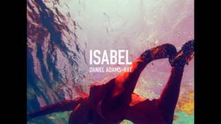 Daniel Adams-Ray - Isabel