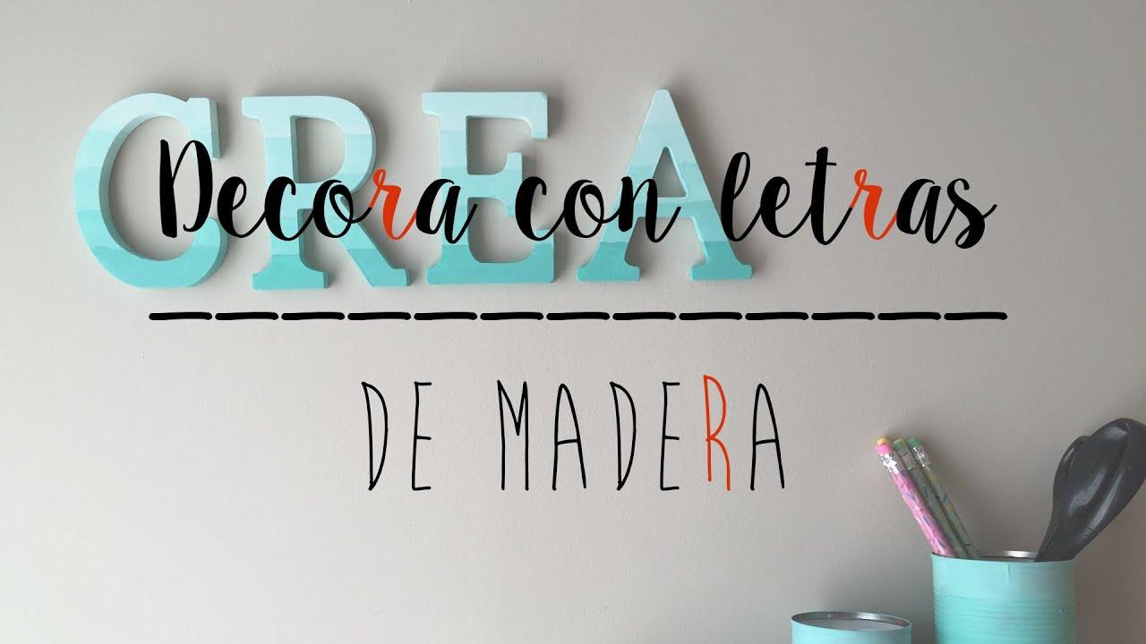 Decora con letras de madera tu habitaci n youtube for Cuarto para colorear