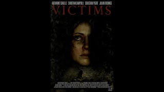 Download lagu Victims (2013)   Full Movie   Katharine Isabelle   Christian Campbell   Sebastian Pigott