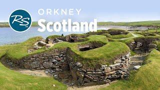 Orkney, Scotland: Prehistoric Sites - Rick Steves' Europe Travel Guide - Travel Bite