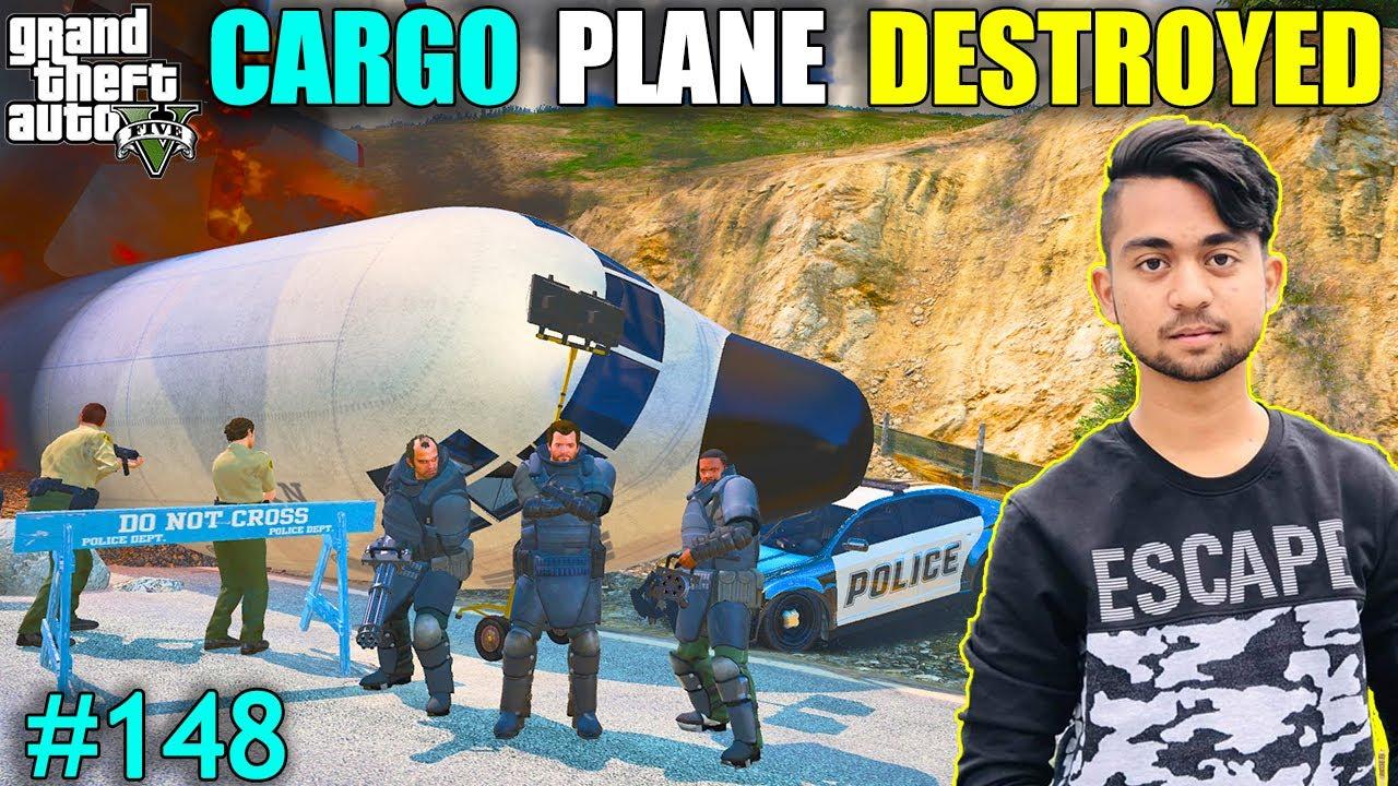 CARGO PLAN DESTROYED IN LOS SANTOS | BLACK GANG LEADER ESCAPE FROM PLANE | GTA V GAMEPLAY #148