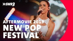 SWR3 New Pop Festival: Das Aftermovie 2019