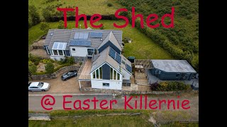 Video - The Shed at Easter Killernie